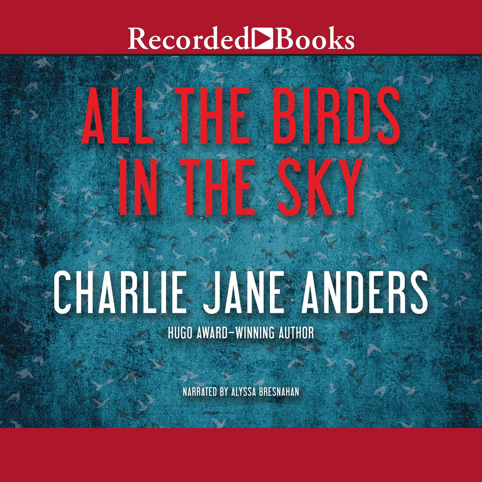 Printable All the Birds in the Sky Audiobook Cover Art