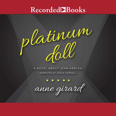 Platinum Doll Audiobook, by Anne Girard