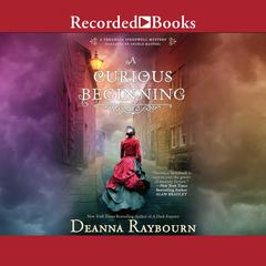 A Curious Beginning Audiobook, by Deanna Raybourn