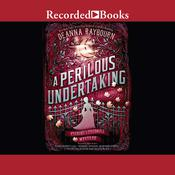 A Perilous Undertaking Audiobook, by Deanna Raybourn