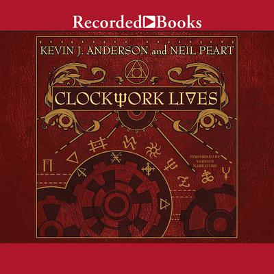 Clockwork Lives Audiobook, by Kevin J. Anderson