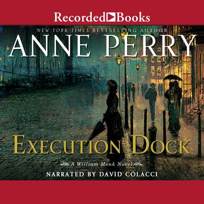 Execution Dock Audiobook, by Anne Perry