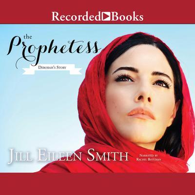 The Prophetess: Deborah's Story Audiobook, by