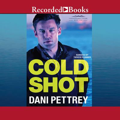 Cold Shot Audiobook, by Dani Pettrey