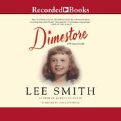 Dimestore: A Writers Life Audiobook, by Lee Smith