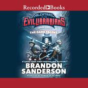 The Dark Talent: Alcatraz vs the Evil Librarians Audiobook, by Brandon Sanderson