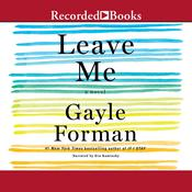 Leave Me Audiobook, by Gayle Forman