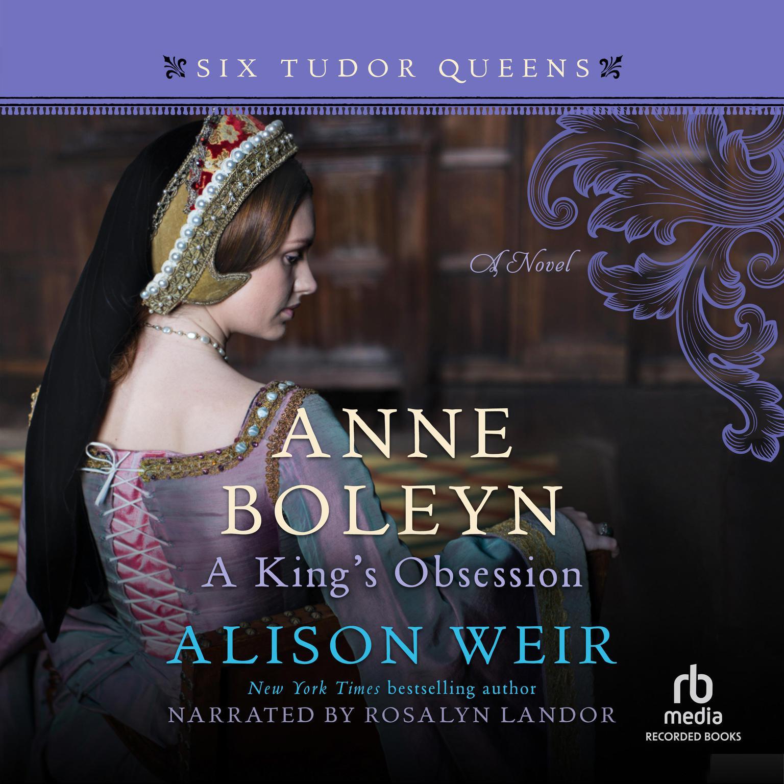 Anne Boleyn, A Kings Obsession Audiobook, by Alison Weir
