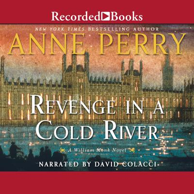 Revenge in a Cold River Audiobook, by Anne Perry