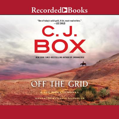 Off the Grid Audiobook, by C. J. Box