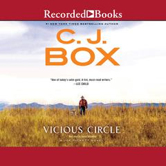 Vicious Circle Audiobook, by C. J. Box