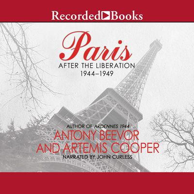 Paris: After the Liberation 1944-1949 Audiobook, by Antony Beevor