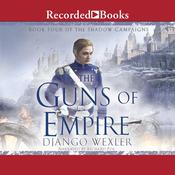 The Guns of Empire Audiobook, by Django Wexler