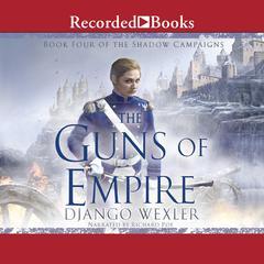 The Guns of Empire Audiobook, by Django Wexler