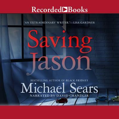 Saving Jason Audiobook, by