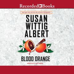 Blood Orange Audiobook, by Susan Wittig Albert