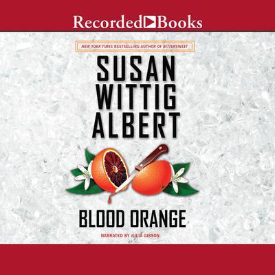 Blood Orange Audiobook, by Susan Wittig Albert