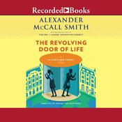 The Revolving Door of Life Audiobook, by Alexander McCall Smith