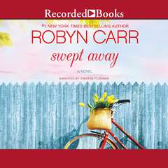 Swept Away Audiobook, by Robyn Carr