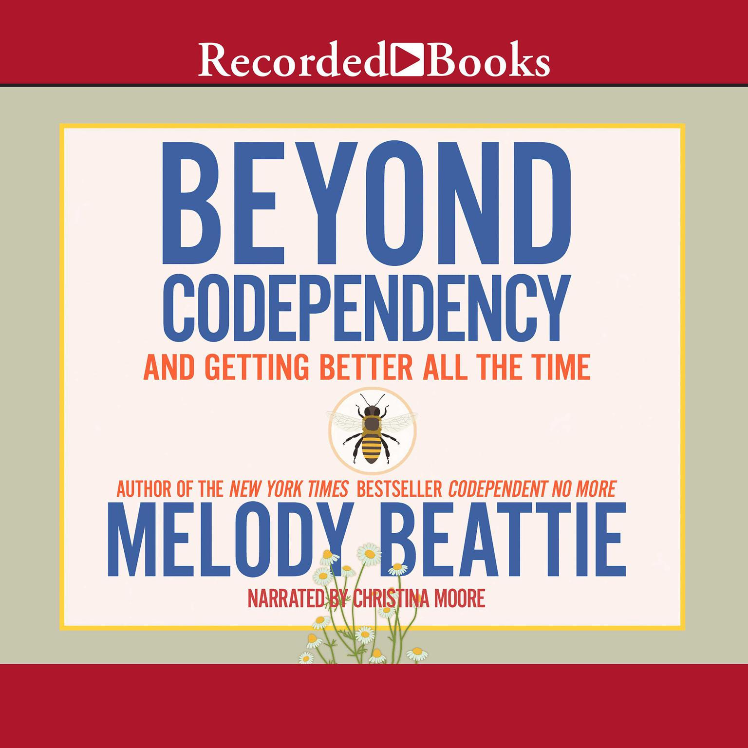 Printable Beyond Codependency: And Getting Better All the Time Audiobook Cover Art