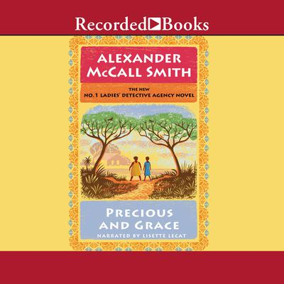 Precious and Grace Audiobook, by Alexander McCall Smith