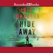 Hide Away Audiobook, by Iris Johansen