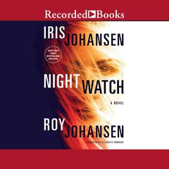 Night Watch Audiobook, by Iris Johansen, Roy Johansen