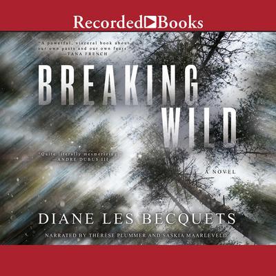Breaking Wild Audiobook, by Diane Les Becquets
