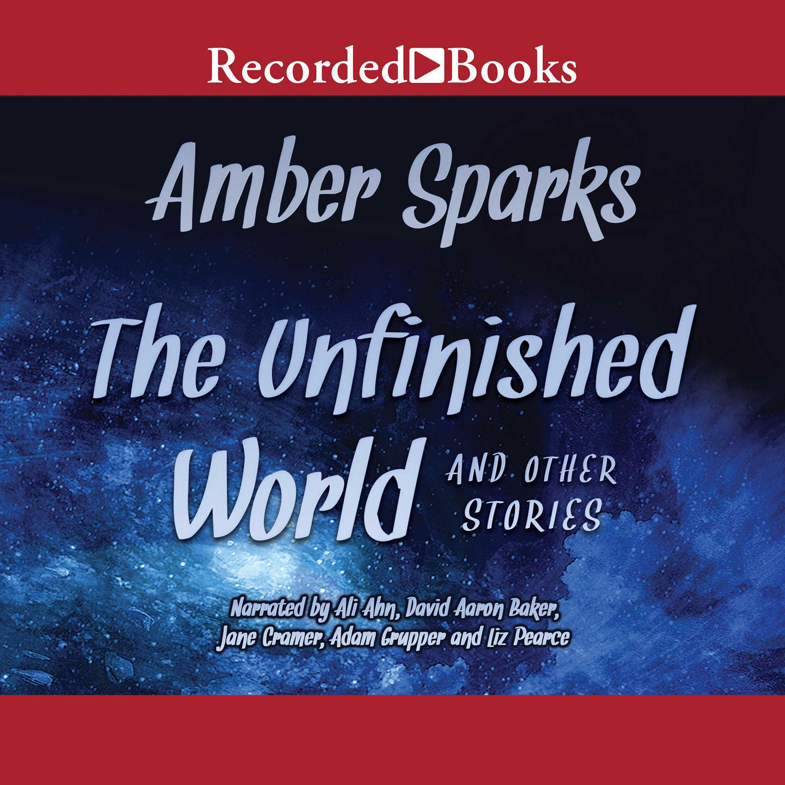 Printable The Unfinished World: And Other Stories Audiobook Cover Art