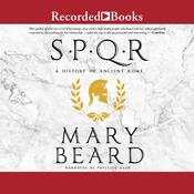 SPQR: A History of Ancient Rome Audiobook, by Mary Beard