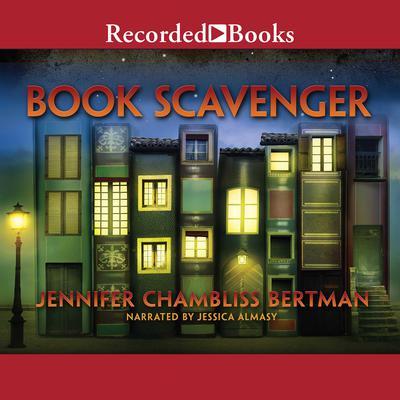 Book Scavenger Audiobook, by Jennifer Chambliss Bertman