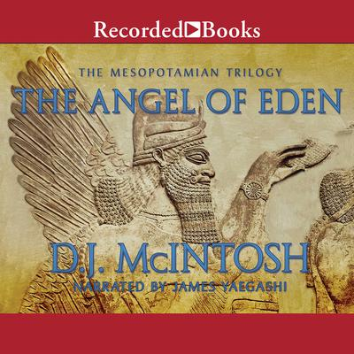 The Angel of Eden Audiobook, by D. J. McIntosh
