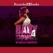 Baby Momma 4 Audiobook, by Ni'chelle Genovese