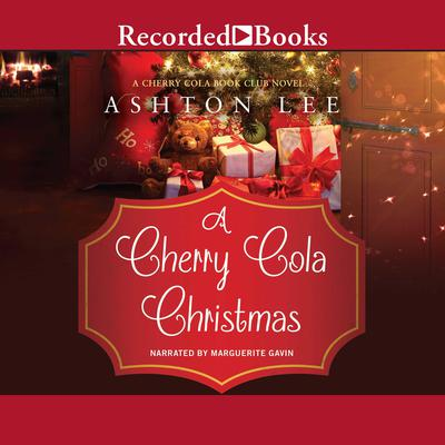 A Cherry Cola Christmas Audiobook, by Ashton Lee