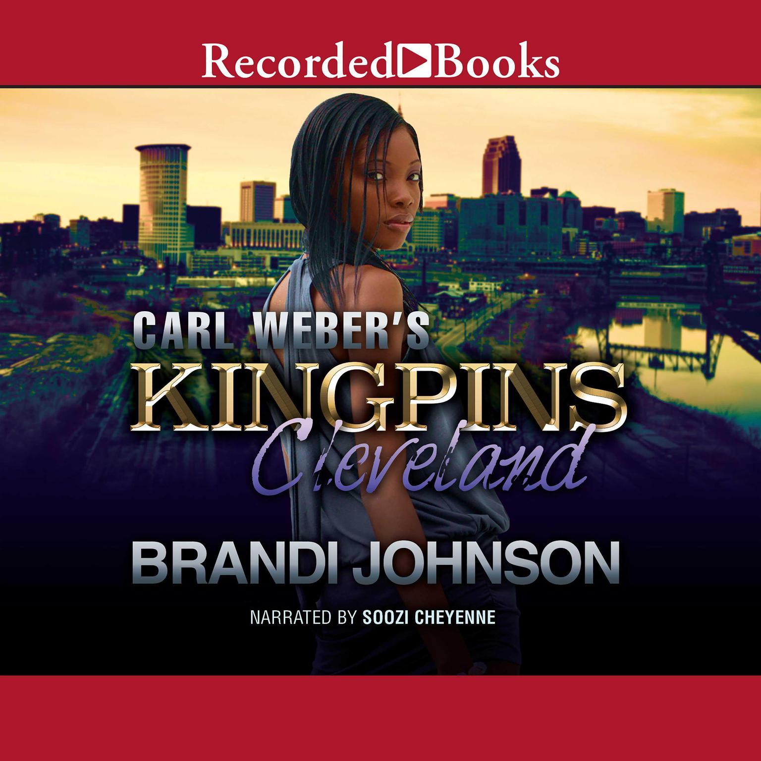 Carl Weber's Kingpins: Cleveland Audiobook, by Brandi Johnson