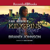Carl Weber's Kingpins: Cleveland Audiobook, by Brandi Johnson