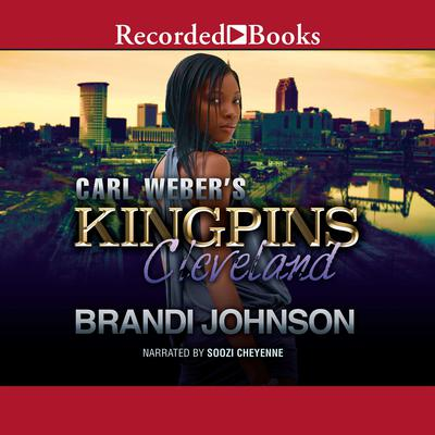 Carl Weber's Kingpins: Cleveland Audiobook, by