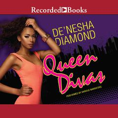 Queen Divas Audiobook, by De'nesha Diamond