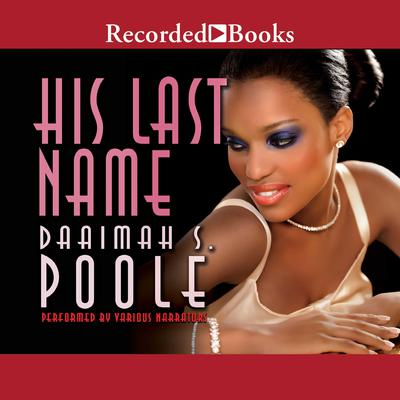 His Last Name Audiobook, by Daaimah S. Poole