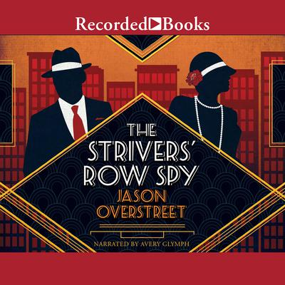 The Strivers Row Spy Audiobook, by Jason Overstreet