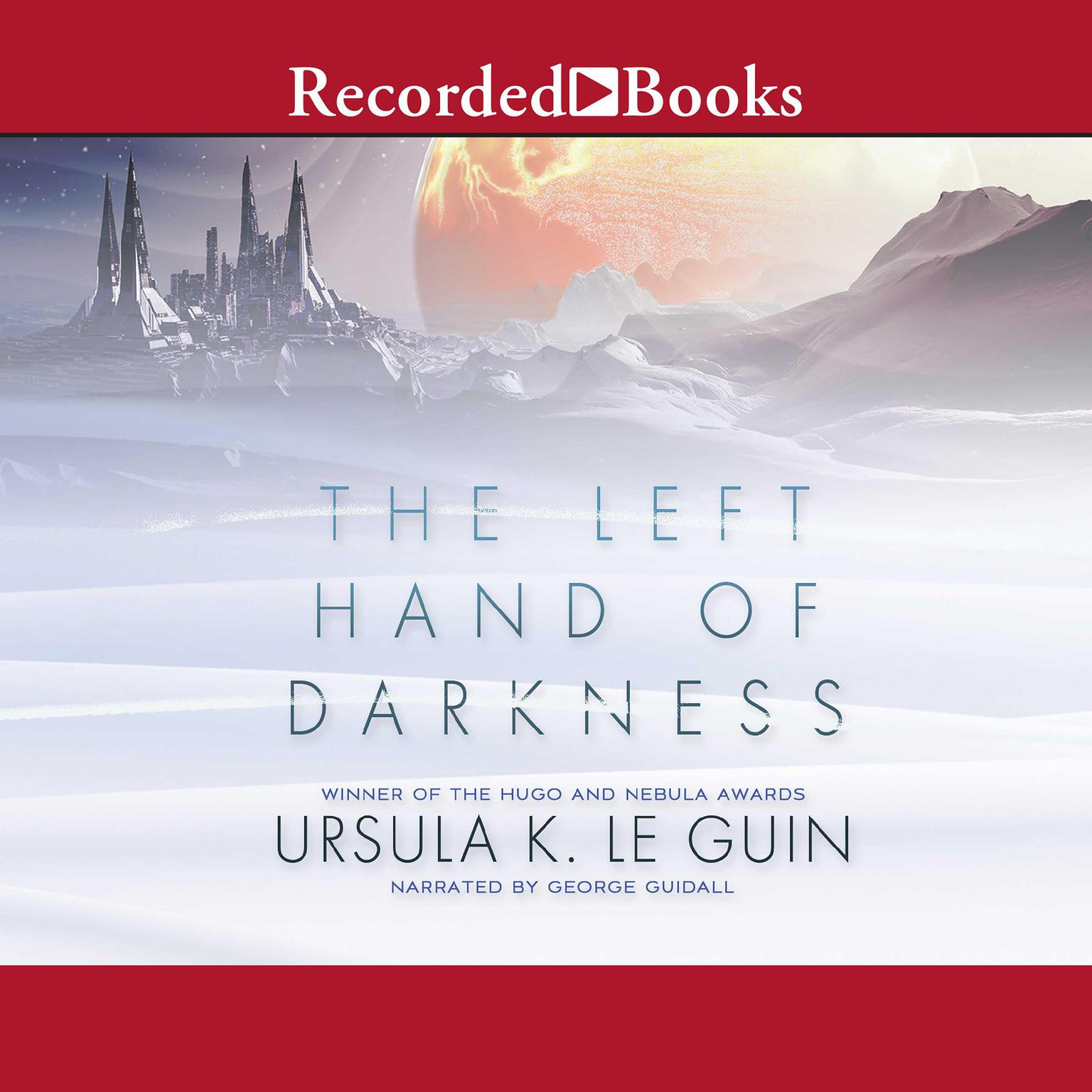 The Left Hand of Darkness Audiobook, by Ursula K. Le Guin