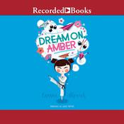 Dream On, Amber Audiobook, by Emma Shevah