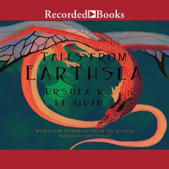 Tales from Earthsea Audiobook, by Ursula K. Le Guin