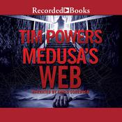 Medusas Web Audiobook, by Tim Powers