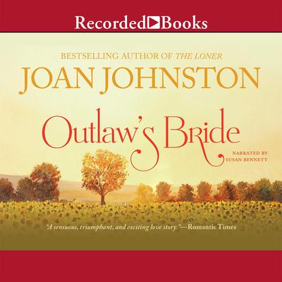 Outlaws Bride Audiobook, by Joan Johnston