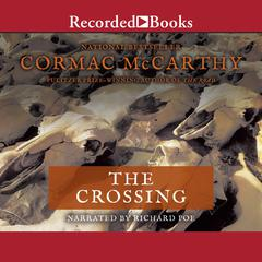 The Crossing Audiobook, by Cormac McCarthy