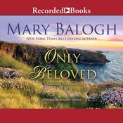 Only Beloved Audiobook, by Mary Balogh