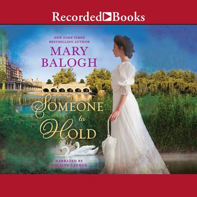 Someone to Hold Audiobook, by Mary Balogh