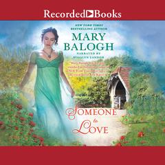 Someone to Love Audiobook, by Mary Balogh