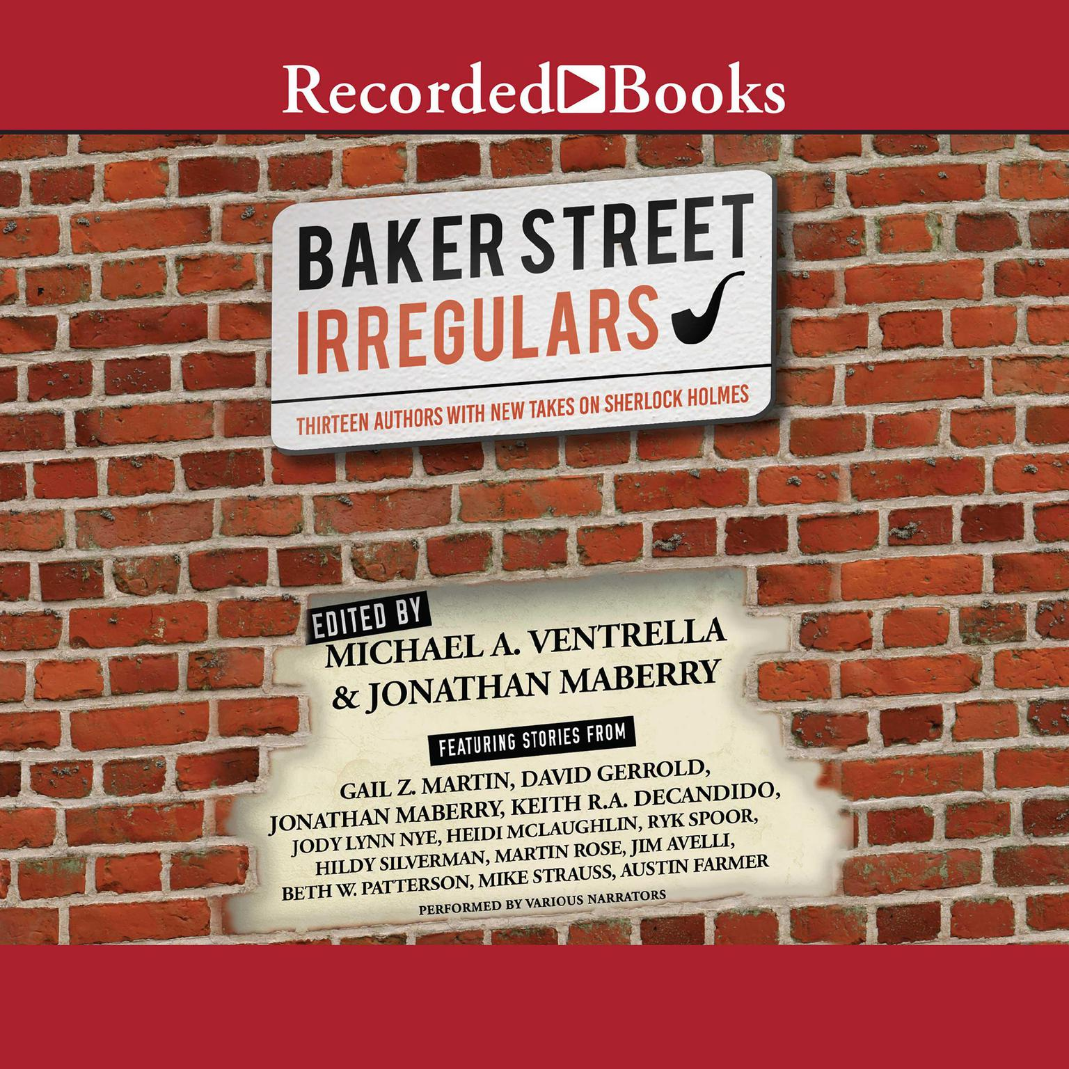 Printable The Baker Street Irregulars: Thirteen Authors with New Takes on Sherlock Holmes Audiobook Cover Art